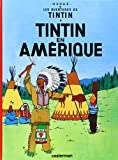 Tintin En Amerique (Les aventures de Tintin)