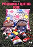 Patchwork and Quilting Book Ondori Publishing Company