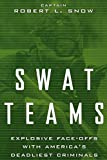 Swat Teams: Explosive Face-offs With America's Deadliest Criminals