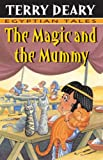 The Magic and the Mummy (Egyptian Tales)