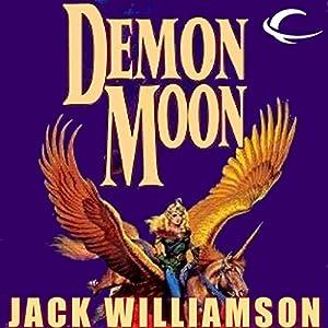 Demon Moon | [Jack Williamson]