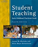 Student teaching :  early childhood practicum guide /