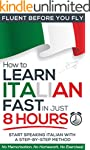 How to Learn Italian FAST in Just 8 H...