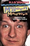 Modern Manners (Paladin Books) (0586087885) by O'Rourke, P. J.