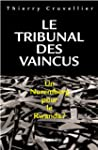 TRIBUNAL DES VAINCUS (LE)