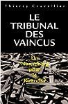 TRIBUNAL DES VAINCUS (LE)