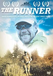 The Runner: Extreme UltraRunner David Horton