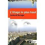 L'etage le plus hautpar Samuel Delage
