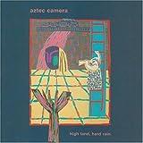 High Land Hard Rain ~ Aztec Camera
