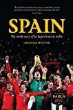 Spain: The Inside Story of La Roja's Historic Treble (English Edition)