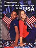Holidays and Special Days in the USA (Timesaver) (French Edition)