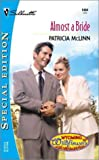 Almost A Bride (Wyoming Wildflowers) (Harlequin Special Edition)