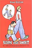 img - for Born Too Short : The Confessions of an Eighth-Grade Basket Case book / textbook / text book