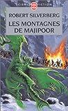 echange, troc R. Silverberg - Les montagnes de Majipoor