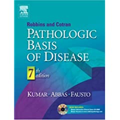 Robbins & Cotran Pathologic Basis of Disease, Seventh Edition