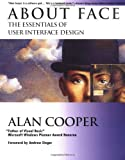 About Face: The Essentials of User Interface Design (1568843224) by Cooper, Alan