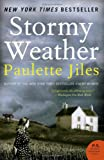 Stormy Weather: A Novel (P.S.)