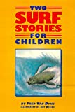 Two Surf Stories For Children