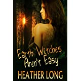 Earth Witches Aren't Easy (Chance Monroe)