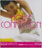 HOUSE CONNECTION~around the Shibuya corner~ presented by cafe&diner STUDIO