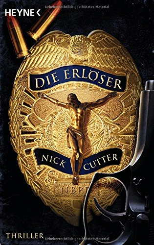 Cutter, Nick: Die Erl�ser