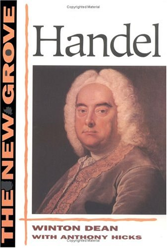 The New Grove Handel (The New Grove Series)