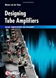 Designing Tube Amplifiers: Concept, implementation and assessment