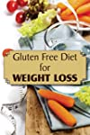 Gluten Free Diet for Weight Loss (Eng...