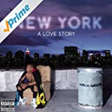 New York: A Love Story [Explicit]