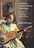 London's Country House Collections (1857590120) by Julius Bryant