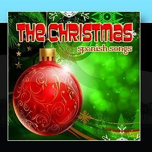 The Christmas Spanish Songs