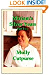 Miriam's Silver Years Part Two (Miria...