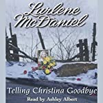 Telling Christina Goodbye | Lurlene McDaniel