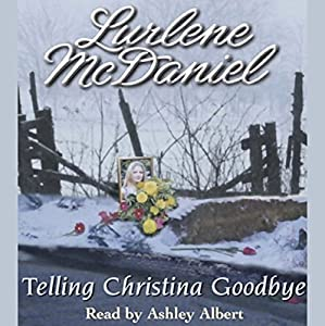 Telling Christina Goodbye Audiobook