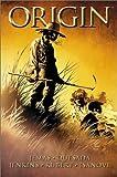 Origin: The True Story of Wolverine (Wolverine (Mass))