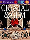 Crystal and Gem (Eyewitness) (0751347434) by Harding, Roger R.