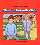 img - for Alex, the Kid with AIDS (An Albert Whitman Prairie Book) book / textbook / text book