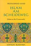 Islam am Scheideweg - Muhammad Asad