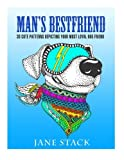 Mans Best Friend: 30 Cute Patterns Depicting Your Most Loyal Dog Friend (Relaxation & Creativity)