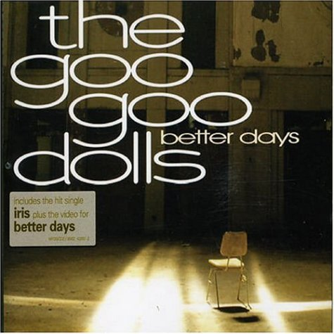 Goo Goo Dolls - Better Days [CD 2] - Zortam Music