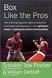 Joe Frazier Box Like the Pros