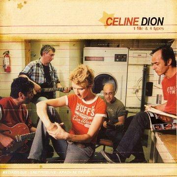 Céline Dion - 1 Fille Et 4 Types - Zortam Music