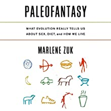 Paleofantasy (       UNABRIDGED) by Marlene Zuk Narrated by Laura Darrell