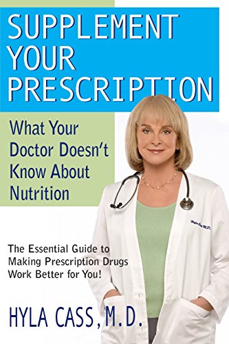 Supplement-Your-Prescription-What-Your-Doctor-Doesnt-Know-about-Nutrition