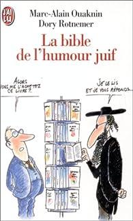La Bible de l'humour juif par Marc-Alain Ouaknin