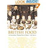 British Food: An Extraordinary Thousand Years of History (Arts and Traditions of the Table: Perspectives on Culinary...