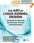 The Art of Linux Kernel Design: Illus...