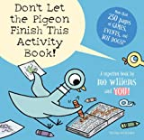 img - for Don't Let the Pigeon Finish This Activity Book! book / textbook / text book