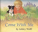 Come with Me (0525445552) by Wolff, Ashley