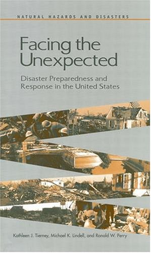 Facing the Unexpected: Disaster Preparedness and Response...